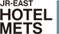 JR-EAST HOTEL METS